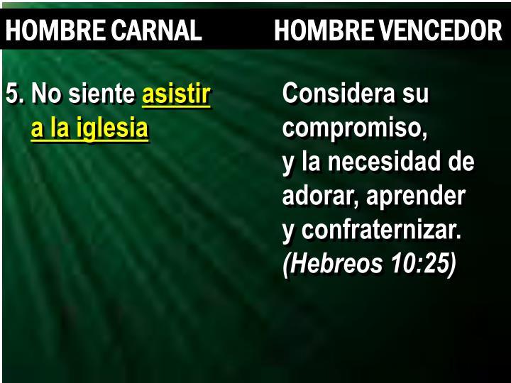 HOMBRE CARNAL             HOMBRE VENCEDOR