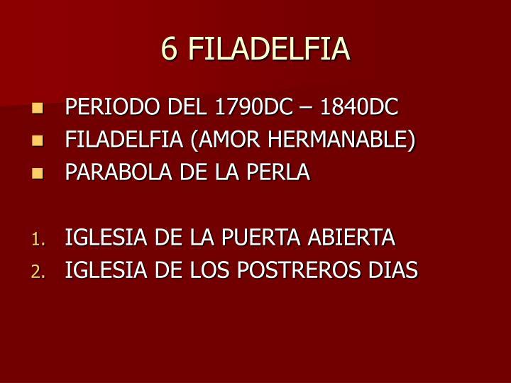 6 FILADELFIA