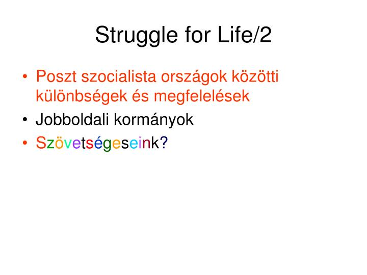 Struggle for Life/2