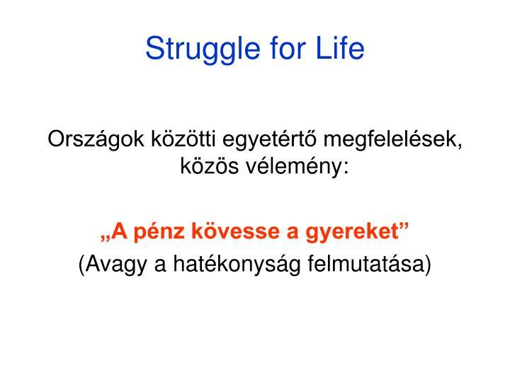 Struggle for Life