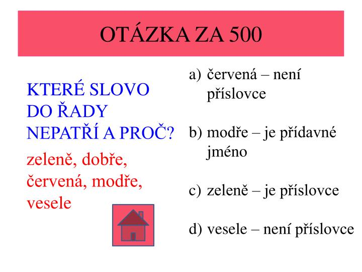 OTÁZKA ZA 500