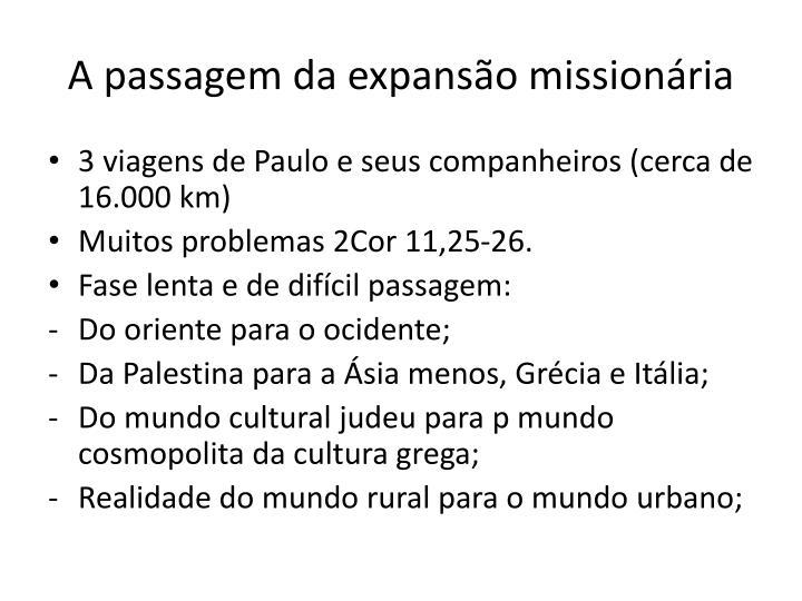 A passagem da expanso missionria