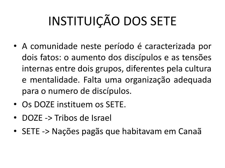 INSTITUIO DOS SETE
