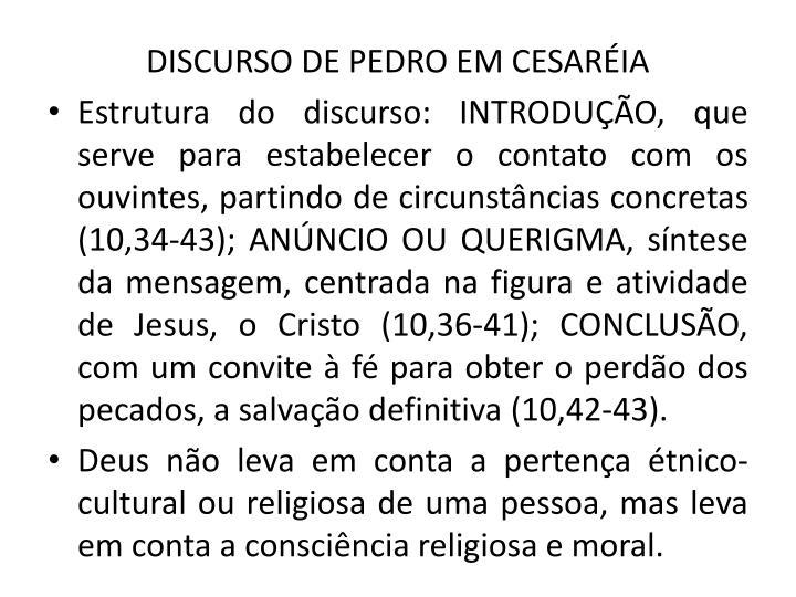DISCURSO DE PEDRO EM CESARIA