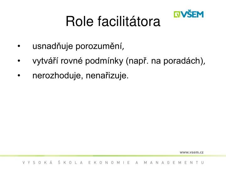 Role facilitátora