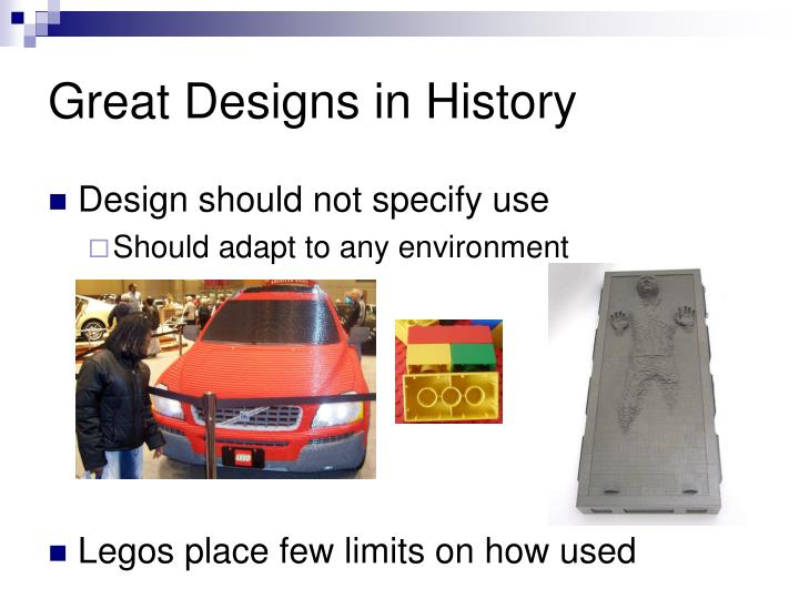 Great Designs in History