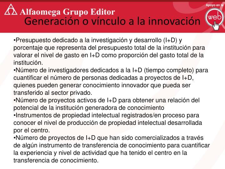 Generación o vínculo a la innovación