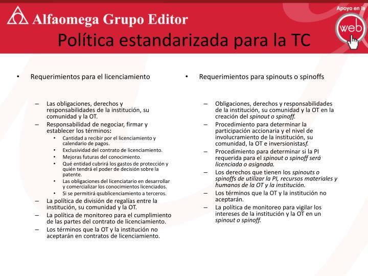 Política estandarizada para la TC