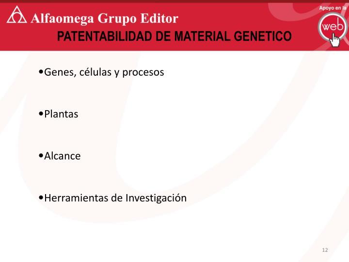 PATENTABILIDAD DE MATERIAL GENETICO