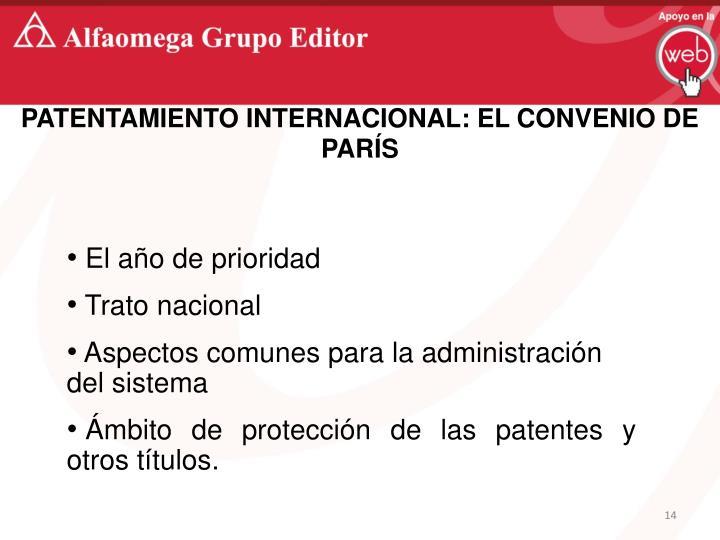 PATENTAMIENTO INTERNACIONAL: EL CONVENIO DE PARÍS