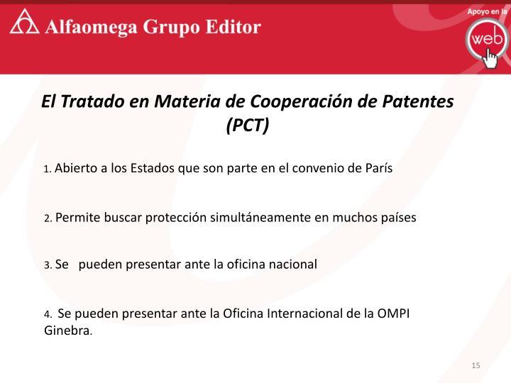 El Tratado en Materia de Cooperación de Patentes (PCT)