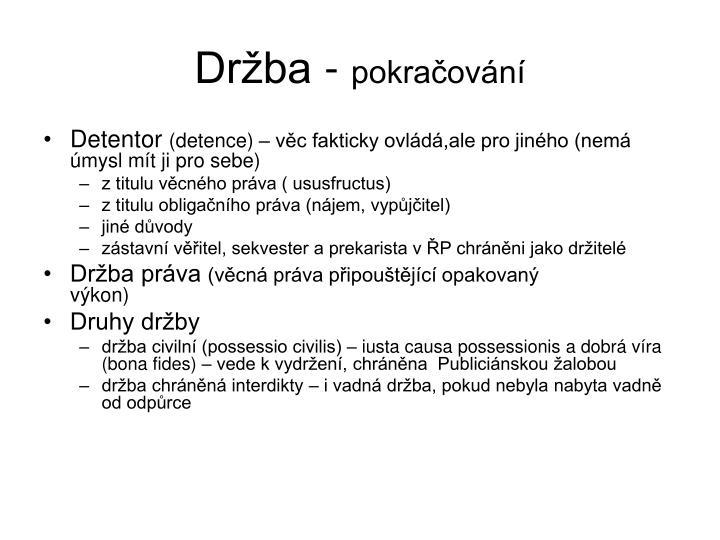 Držba -