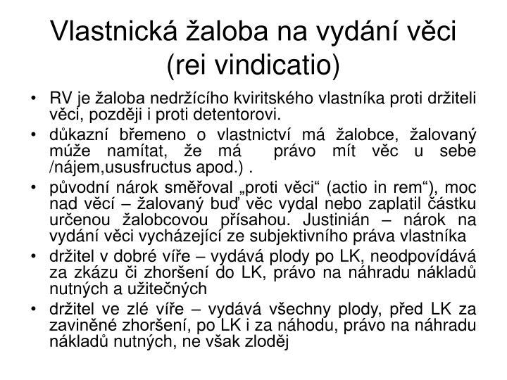 Vlastnická žaloba na vydání věci (rei vindicatio)