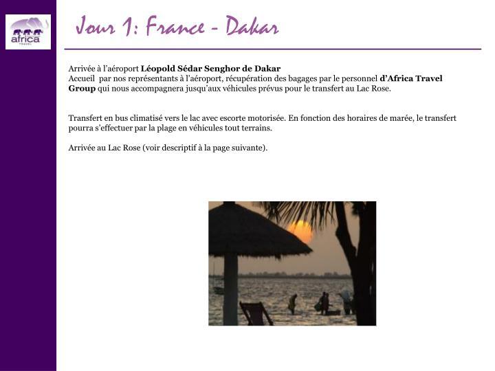 Jour 1: France - Dakar