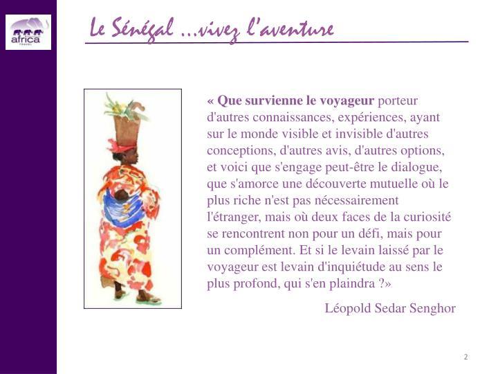 Le Sénégal …vivez l'aventure