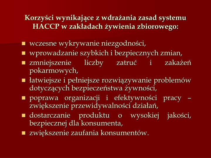 Korzyści wynikające z wdrażania zasad systemu HACCP w zakładach żywienia zbiorowego