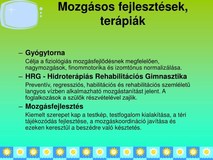 Mozgásos fejlesztések, terápiák