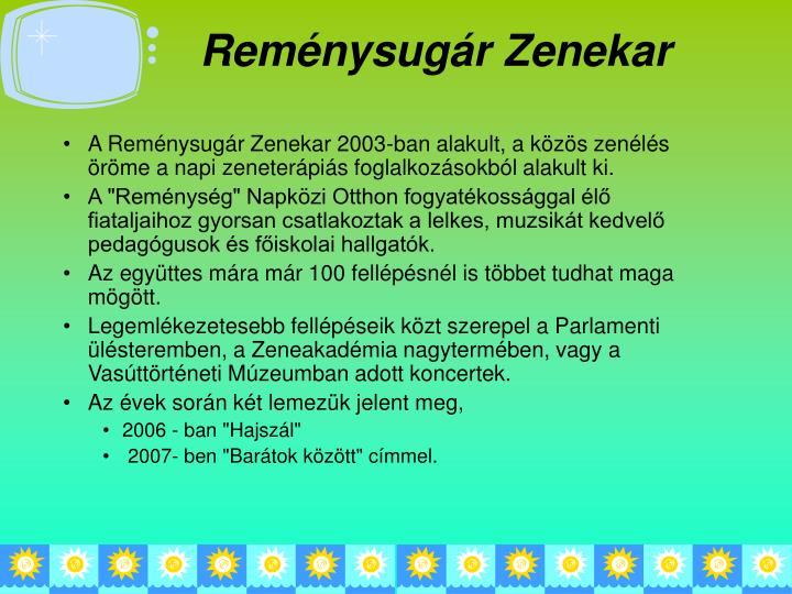 Reménysugár Zenekar