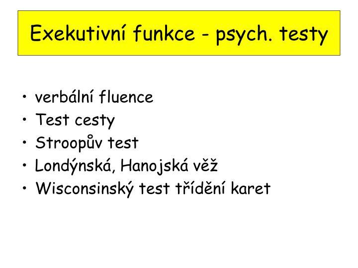 Exekutivní funkce - psych. testy