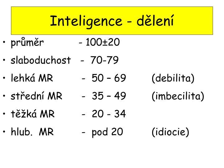 Inteligence - dělení