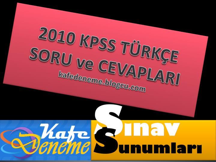 2010 KPSS TÜRKÇE