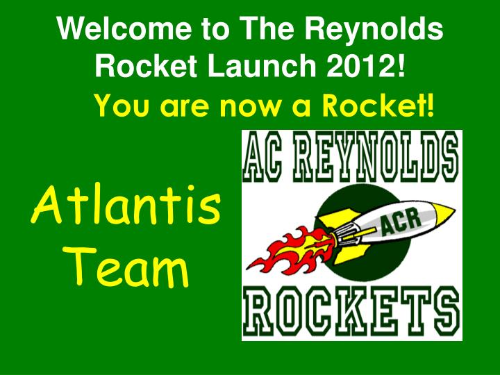 Welcome to the reynolds rocket launch 2012