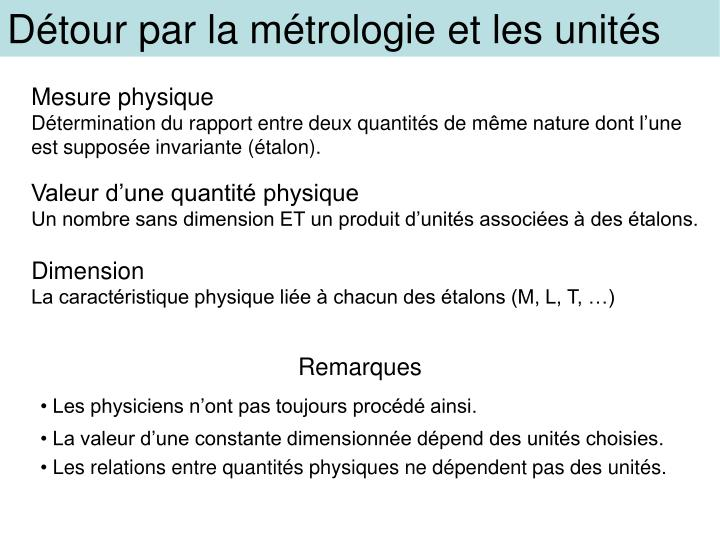 Détour par la métrologie et les unités