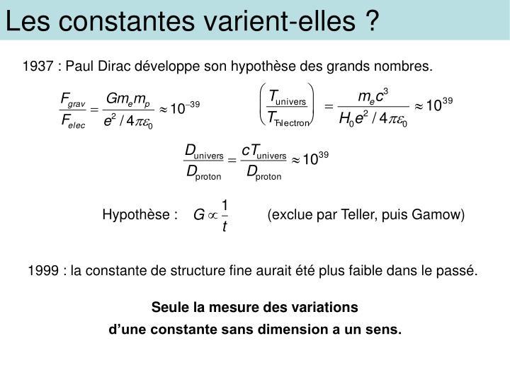 Les constantes varient-elles ?
