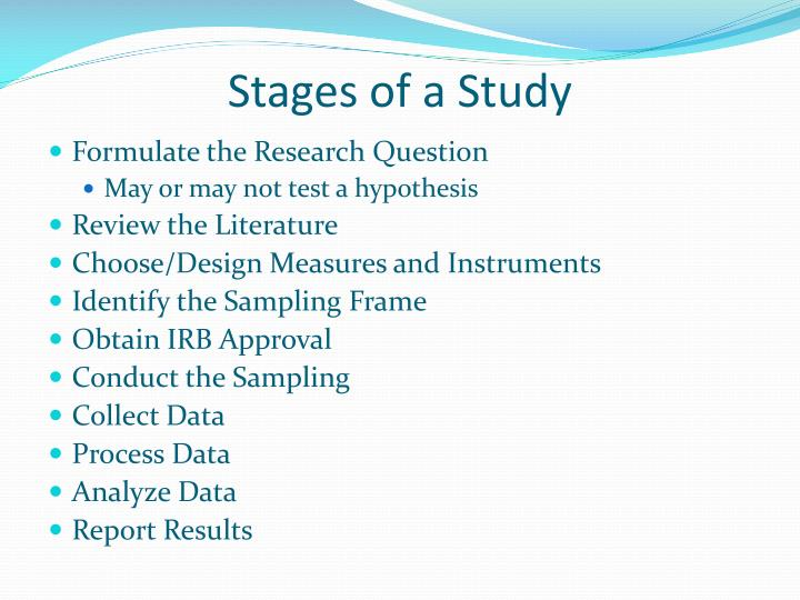 Stages of a Study