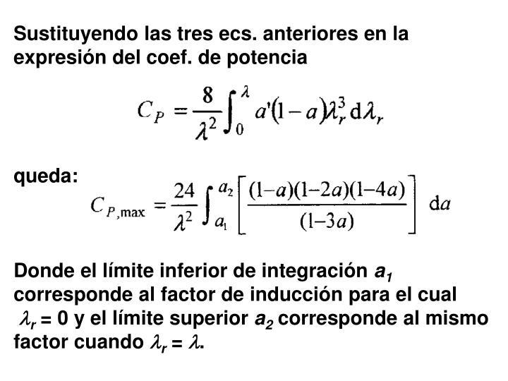 Sustituyendo las tres ecs. anteriores en la expresión del coef. de potencia