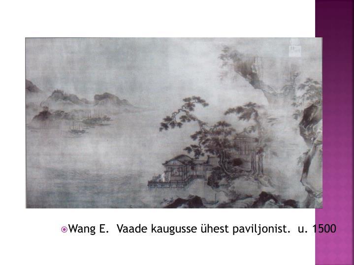 Wang E.