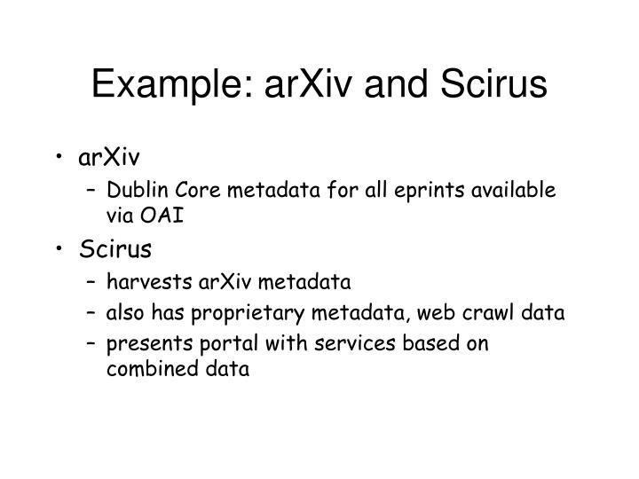 Example: arXiv and Scirus