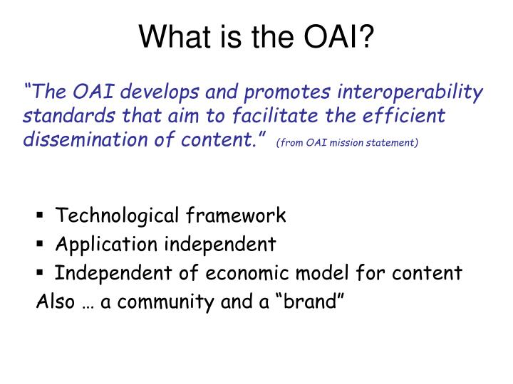 What is the OAI?
