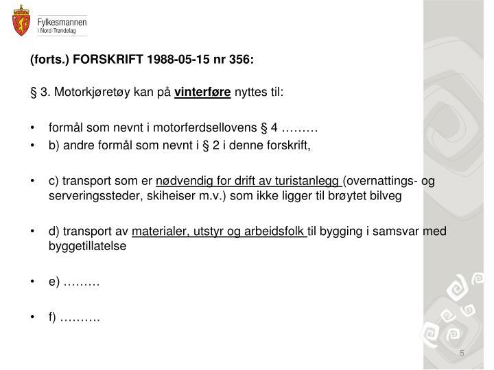 (forts.) FORSKRIFT 1988-05-15