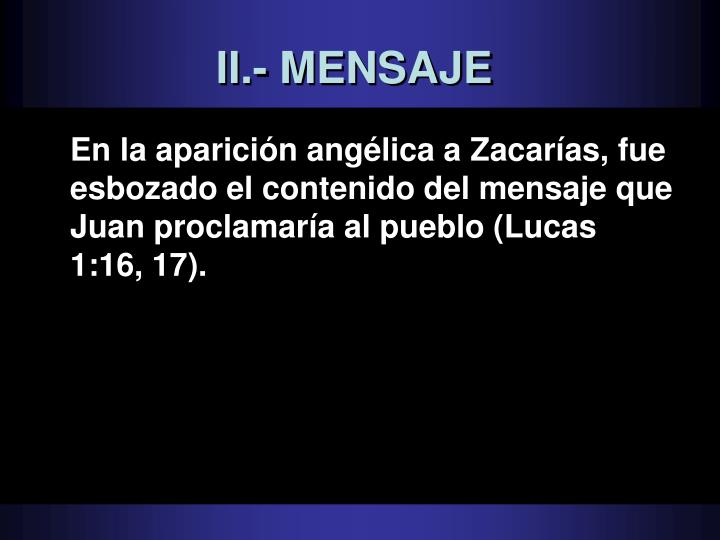 II.- MENSAJE