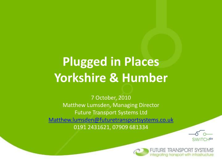 Plugged in places yorkshire humber