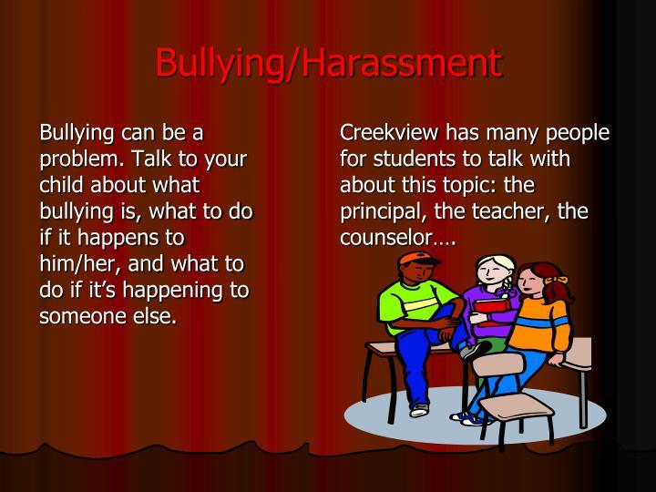 Bullying/Harassment