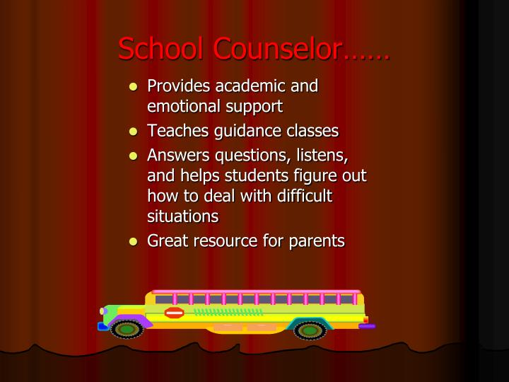 School Counselor……