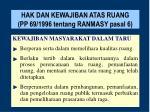 hak dan kewajiban atas ruang pp 69 1996 tentang ranmasy pasal 6