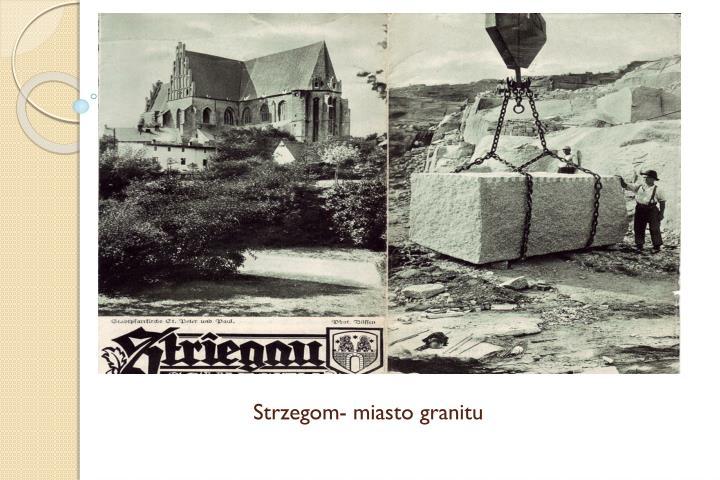 Strzegom- miasto granitu