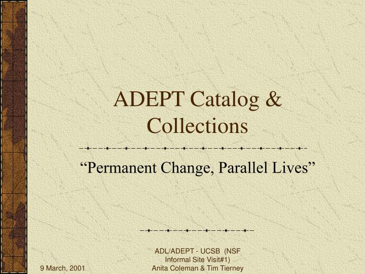 Adept catalog collections