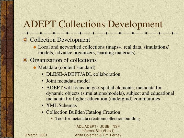 ADEPT Collections Development