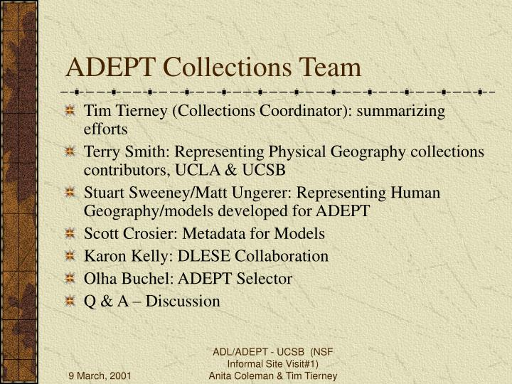 ADEPT Collections Team