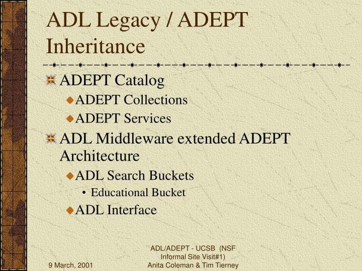 ADL Legacy / ADEPT Inheritance