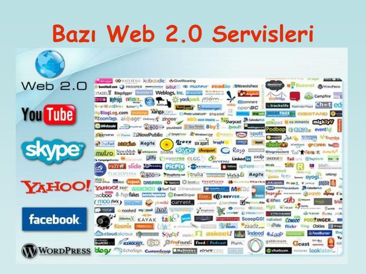 Bazı Web 2.0 Servisleri