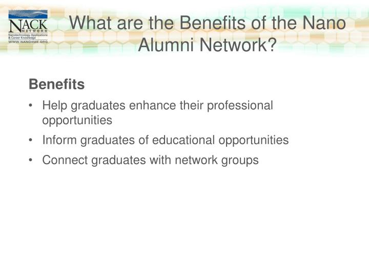 What are the Benefits of the Nano Alumni Network?
