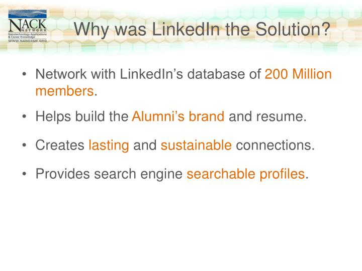 Why was LinkedIn the Solution?