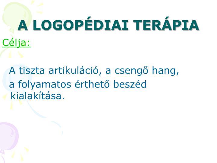 A LOGOPÉDIAI TERÁPIA