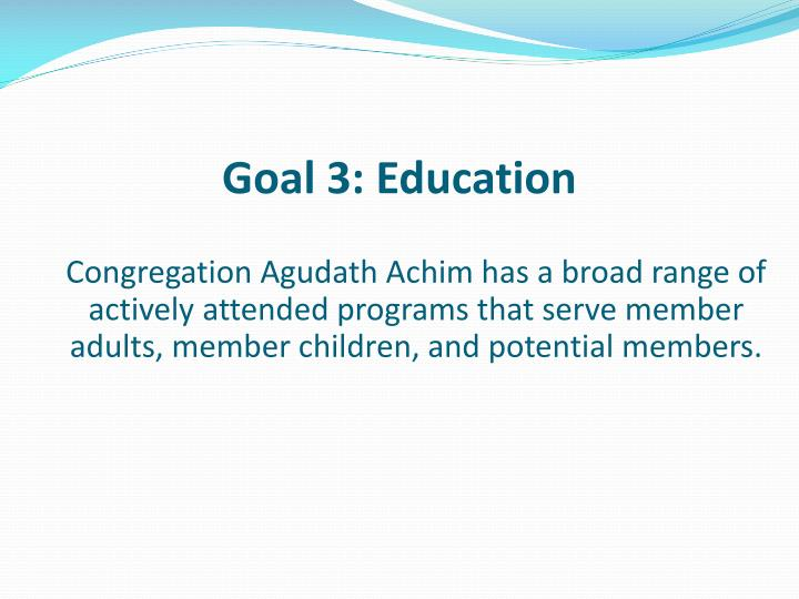 Goal 3: Education