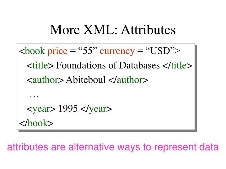 More XML: Attributes
